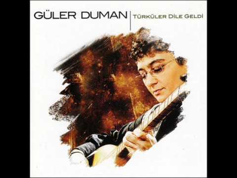 Güler Duman - Türküler Dile Geldi - Ayaz Yarim