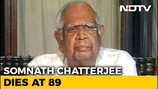 Somnath Chatterjee, Former Lok Sabha Speaker, Dies At 89 - NDTV