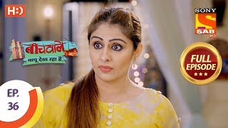 Beechwale Bapu Dekh Raha Hai - Ep 36 - Full Episode - 15th November, 2018 - SABTV