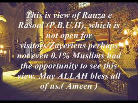 ROZA-E-RASOOL (SALLALLAHO ALEHY WASSALLAM)the best video in the world