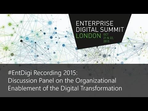 #EntDigi15 Recording - Panel Discussion on Organizational Enablement