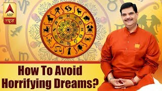 GuruJi With Pawan Sinha: All about horrifying, weird dreams - ABPNEWSTV