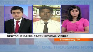In Business- Capex Revival Visible: Deutsche Bank - BLOOMBERGUTV
