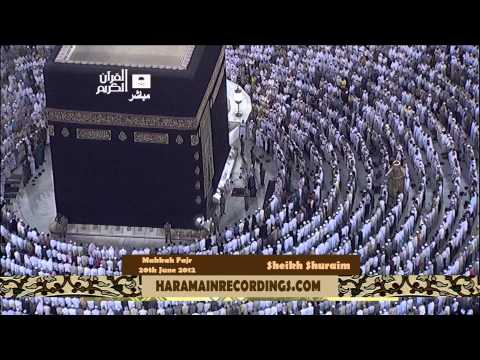 [1080p] Emotional Sheikh Shuraim 2012 First Fajr ~ 20th June
