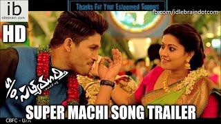 S/o Satyamurthy super machi song trailer 1 - idlebrain.com - IDLEBRAINLIVE