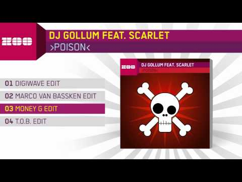 DJ Gollum feat. Scarlet - Poison (Money G Edit)