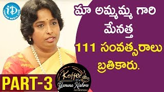 Chief Healer at Chakrasiddh Bhuvanagiri Sathya Sindhuja - Part #3 || Koffee With Yamuna Kishore - IDREAMMOVIES