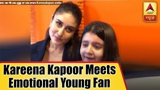 Kareena Kapoor Meets Emotional Young Fan - ABPNEWSTV