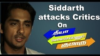 Siddharth attacks film critics