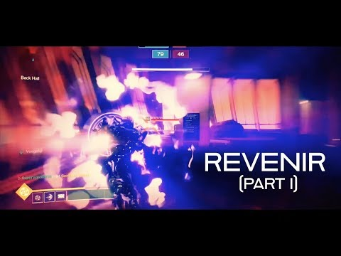 Revenir Part I - A Destiny 2 PVP Montage