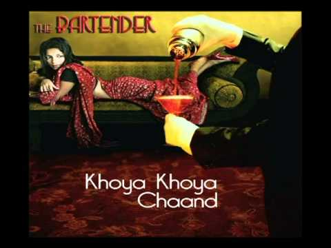 Khoya Khoya Chand (Shaitan)- Exclusive preview from the album Bartender remixed by  Mikey McCleary