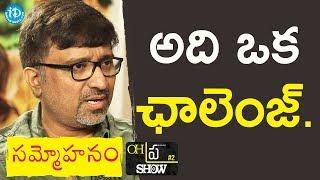 It's A Challenge For Filmmakers - Mohana Krishna Indraganti | #Sammohanam | Oh Pra Show - IDREAMMOVIES