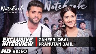 EXCLUSIVE INTERVIEW : Pranutan Bahl and Zaheer Iqbal | Notebook - TSERIES