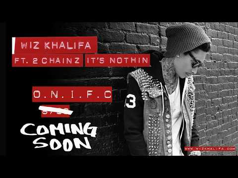 Wiz Khalifa - It's Nothin' ft. 2 Chainz (Official Audio)