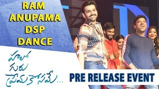 Ram, Anupama, DSP Dance - Hello Guru Prema Kosame Pre-Release Event - Ram Pothineni, Anupama - DILRAJU