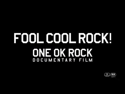 FOOL COOL ROCK! ONE OK ROCK DOCUMENTARY FILM [Official Trailer]