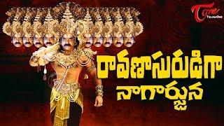 Nagarjuna as Ravanasurudu - TELUGUONE