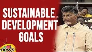AP CM Chandrababu Naidu about Sustainable Development Goals in Assembly | Mango news - MANGONEWS