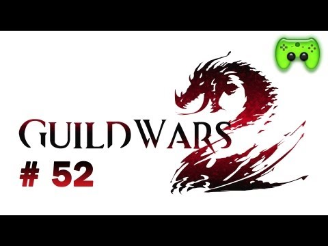 Let's Play Guild Wars 2 #052 [Deutsch/Full HD] - Ein listiger Plan