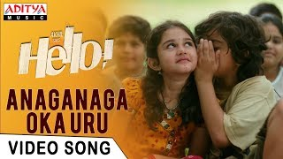 Anaganaga Oka Uru Video Song | HELLO! Video Songs | Akhil Akkineni, Kalyani Priyadarshan|Anup Rubens - ADITYAMUSIC