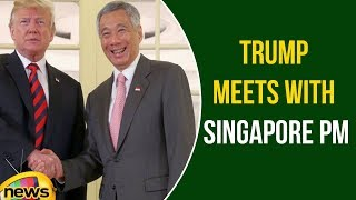 Donald Trump Meets with Singapore Prime Minister Lee Hsien Loong | Mango News - MANGONEWS