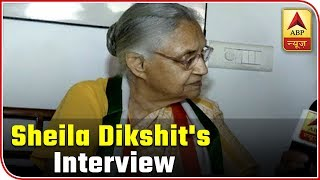 I will contest polls with courage, says Sheila Dikshit - ABPNEWSTV