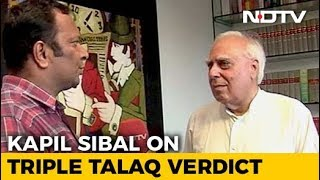 Kapil Sibal In Court Opposed Ending Triple Talaq. His Reaction To The Ban - NDTV