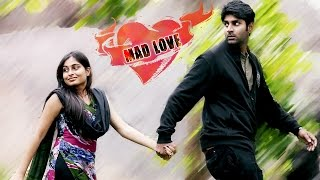 Mad Love | Telugu Short Film Teaser 2014 - YOUTUBE