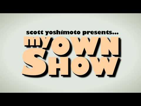 My Own Show - Episode 4