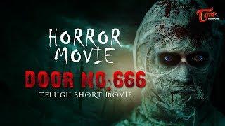 Door No 666   Telugu Short Film 2018   By Kannan K   TeluguOne - TELUGUONE