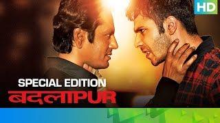 Badlapur - Special Edition | Varun Dhawan, Yami Gautam, Radhika Apte & Nawazuddin Siddiqui - EROSENTERTAINMENT