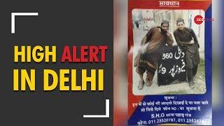 High alert in Delhi, cops look for 2 suspected Jaish terrorists - ZEENEWS