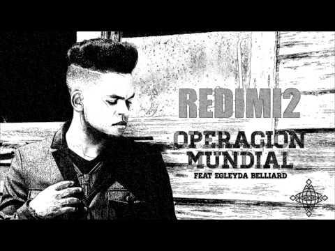 Operación Mundial (Audio) Redimi2 feat. Egleyda Belliard