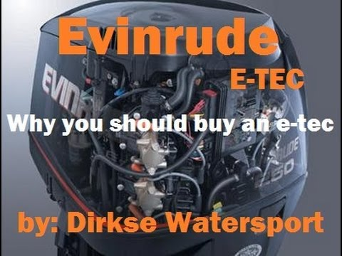 Why you should buy an Evinrude E-TEC. E-tec information [HD Quality]