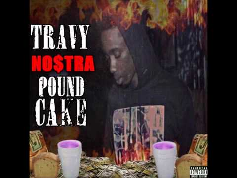TRAVY NO$TRA X POUND CAKE