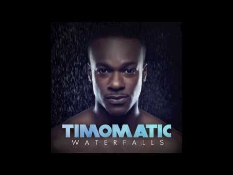 Timomatic - Waterfalls (Audio)