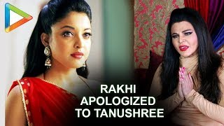 HAHA: Rakhi Sawant just apologized to Tanushree Dutta - HUNGAMA