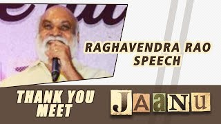 Raghavendra Rao Speech - Jaanu Thank You Meet - DILRAJU