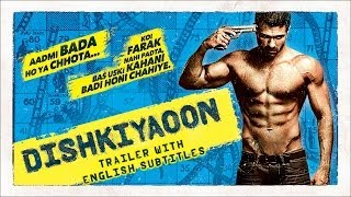 Dishkiyaoon - Official Trailer With English Subtitles ft. Harman Baweja, Sunny Deol, Ayesha Khanna - EROSENTERTAINMENT