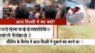 Traders shutdown Delhi markets to protest against sealing - ZEENEWS