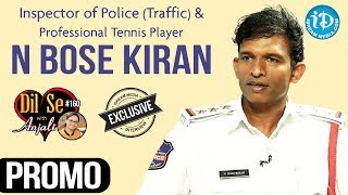 Inspector Of Police (Traffic) N Bose Kiran Interview - Promo || Dil Se With Anjali #160 - IDREAMMOVIES