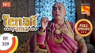 Tenali Rama - Ep 329 - Full Episode - 10th October, 2018 - SABTV