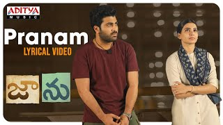 Pranam Lyrical Video | Jaanu | Chinmayi sripada,  Gowtham Bharadwaj V | Shree Mani - ADITYAMUSIC
