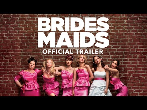 Bridesmaids - Trailer -FNppLrmdyug