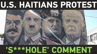 US Haitians protest Trump's alleged 's***hole' countries comment - RUSSIATODAY