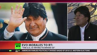 Evo Morales: The US is trying to divide us - RUSSIATODAY
