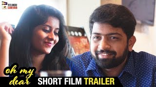 Oh My Dear Short Film Trailer | Ram Sekhar | 2019 Latest Telugu Short Films | Mango Telugu Cinema - YOUTUBE
