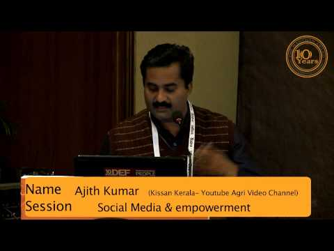 Ajith Kumar:: kisan karela-Youtube Agri Video Channel:: Social Media & Empowerment