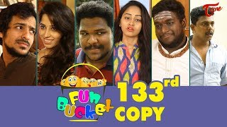 Fun Bucket | 133rd Episode | Funny Videos | Telugu Comedy Web Series | By Sai Teja | TeluguOne - TELUGUONE