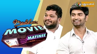 Director Sargunam & Actor Atharvaa in Madhan Movie Matinee 09-08-2015  PuthuYugam TV Show